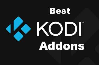 Best kodi addons of 2019 for Movies, TV Shows, Live IPTV, Sports & more